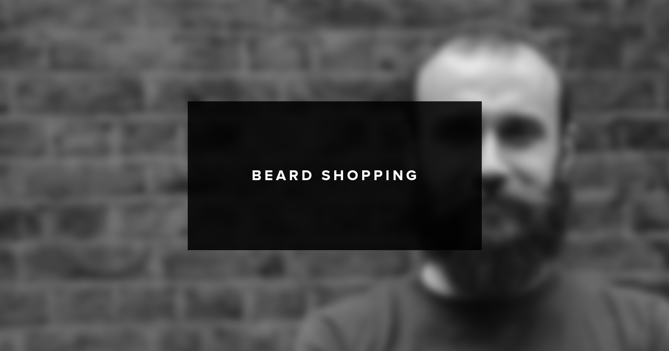 beard-shopping